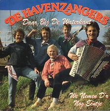 """DE HAVENZANGERS – Daar Bij De Waterkant (1991 VINYL SINGLE 7"""")"""