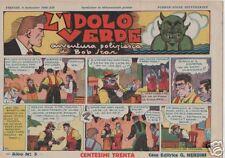 BOB STAR -  L' IDOLO VERDE   originali nerbini  1936