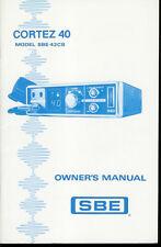 Original Factory Sbe Cortez 40 42Cb 40 Channel Cb Radio Owner's Manual