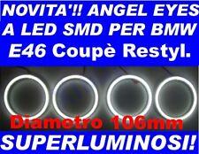 KIT ANGEL EYES LED SMD 106mm BMW E46 2D 2 Porte NO CCFL