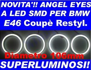 Kit Angel Eyes LED SMD 106mm BMW E46 2D 2 Doors No CCFL