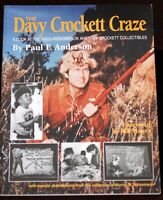 The Davy Crockett Craze SIGNED Fess Parker Book Walt Disney History 2nd Ed 1997