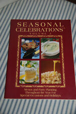 Seasonal Celebrations Volume 2 Cookbook -- Kitchen Baking Home