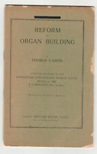 "Original 1888 Lecture on ""Reform in Organ Building"" -Talk at Birmingham,England"
