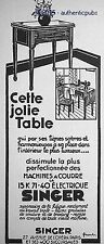 PUBLICITE SINGER JOLIE TABLE MACHINE A COUDRE DE 1932 FRENCH AD ADVERT PUB RARE