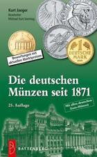 Die deutschen Münzen seit 1871 von Kurt Jaeger (2017, Taschenbuch)
