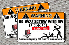 Funny Lincoln Welder OEM Warning Sticker Decal Tool