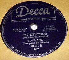 Decca 28391 Four Aces & Al Alberts My Devotion / I'll Never Smile Again 78 RPM