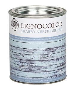 Lignocolor Shabby Versiegelung   Lack   Klarlack   Chalky Finish   matt   750ml