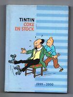 AGENDA TINTIN 1999 2000. 12,5  x 17,5 cm Cartonné. TINTIN ET TOURNESOL - NEUF
