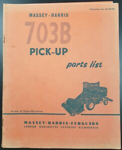 Massey Harris Ferguson Parts List No 703B For Pick Up Reel- 26, 726 780 Combines