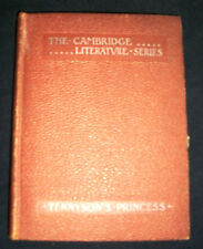 "1899 Cambridge Lit.Series ""The Princess: A Medley"" By Alfred, Lord Tennyson"