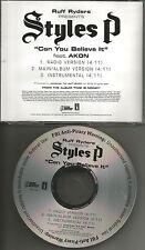 STYLES P w/ AKON Can you Believe it RADIO Trk & INSTRUMENTAL PROMO DJ CD Single