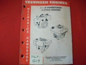 1988 TECUMSEH ENGINES MECHANIC'S HANDBOOK 3 TO 10 HP 4 CYCLE ENGINES SERVICE & +