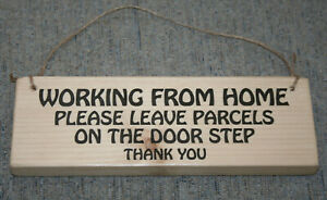 Personal Working From Home Porch Sign Plaque Post Delivery Driver Courier Parcel