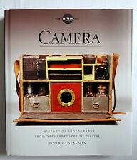 Camera A History of Photography from Daguerreotype to Digital HC/DJ 2009 1st/1st