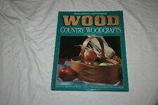 Better Homes and Gardens WOOD Series Country Woodcrafts