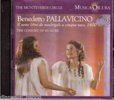 Pallavicino: Il sesto libro de madrigali a 5 Voci, 1600 / Rooley Consort of Musi