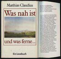 Matthias Claudius Was nah ist und was ferne ....