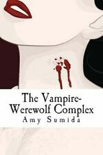 The Vampire-Werewolf Complex : How Paranormal Romance Can Help Your...