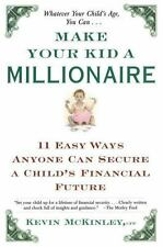 Make Your Kid a Millionaire: 11 Easy Ways Anyone Can Secure a Child's Financial