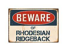 Beware Of Rhodesian Ridgeback 8� x 12� Vintage Aluminum Retro Metal Sign Vs361