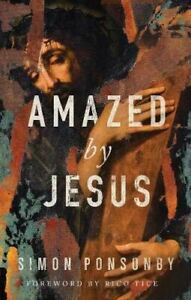 Amazed by Jesus Paperback