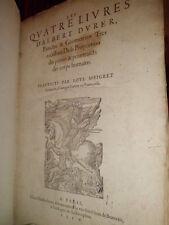 Les Quatre Livres d' Albert DÜRER-Traduicts Loys Meigret.Edizione originale 1557