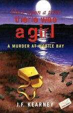 Once Upon a Time There Was a Girl: A Murder at Mobile Bay