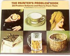 The Painter's Problem Book: 20 Problem Subjects and How to Paint Them