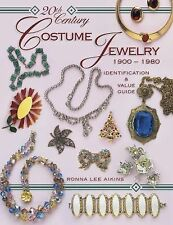 20th Century Costume Jewelry, 1900-1980 (Identification & Values Collector Book