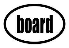 """Board Skateboard Oval car window bumper sticker decal 5"""" x 3"""""""