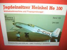 Arsenale di armi volume 120, caccia monoposto Heinkel He 100