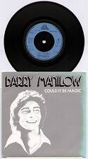 """BARRY MANILOW ~ COULD IT BE MAGIC / I AM YOUR CHILD ~ 1978 UK 7"""" SINGLE + P/S"""