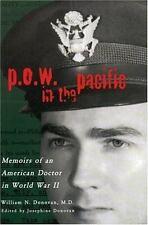 P.O.W. In The Pacific: Memoirs Of An American Doctor In World War Ii (urban L...