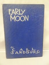Early Moon by Carl Sandburg 1st Edition 1930 Hardcover Silver Gilted Lettering