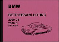 BMW 2000 CS C Automatic Bedienungsanleitung Betriebsanleitung Handbuch Manual
