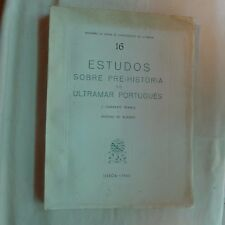 Estudos Sobre Pre-historia do Ultramar Portugues (Portuguese) 145 pages 1960