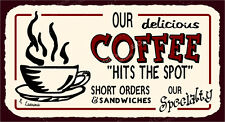 (VMA-L-6402) Coffee Our Specialty Vintage Metal Art Cafe Diner Retro Tin Sign