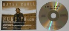 Hayes Carll - None 'ya - original 2018 U.S. promo cd
