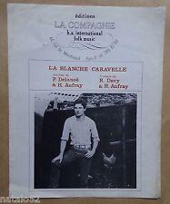 partition LA BLANCHE CARAVELLE - Hugues Aufray Pierre Delanoe Roger Davy