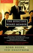 The Effective Board Member: Secrets of Making a Significant Contribution to Any