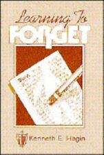 Learning to Forget by Kenneth E. Hagin
