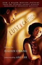 USED (GD) Lust, Caution: The Story by Eileen Chang