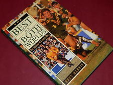 THE BEST OF BOTH WORLDS - The Michael O'Connor Story - Signed  - Bret Harris HB
