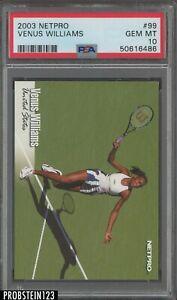 2003 Netpro Tennis #99 Venus Williams RC Rookie PSA 10 GEM MINT