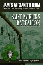 Saint Patrick's Battalion : A Novel of the Mexican-American War by James...