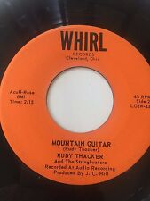 "OHIO ROCKABILLY 45/ RUDY THACKER ""MOUNTAIN GUITAR""   VERY CLEAN   HEAR"