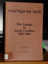 Hold High the Torch: The Grange in North Carolina 1929-89 Agricultural Progress