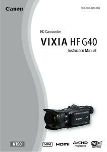 CANON VIXIA HF G40 CAMCORDER PRINTED INSTRUCTION MANUAL USER GUIDE 187 PAGES